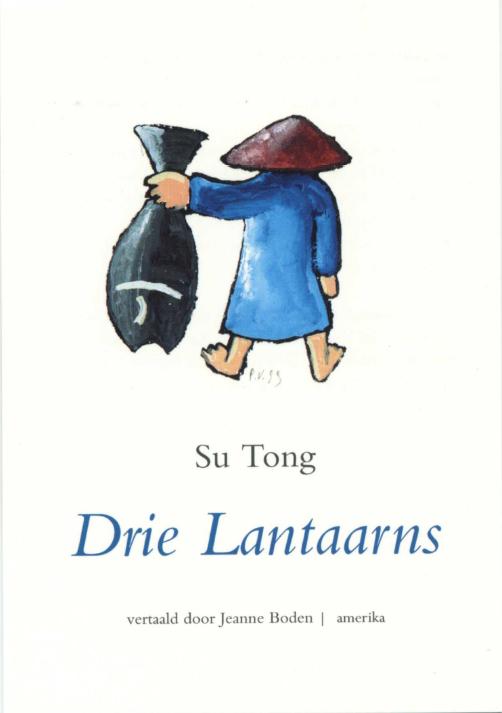 Drie lantaarns - Translated by Jeanne Boden