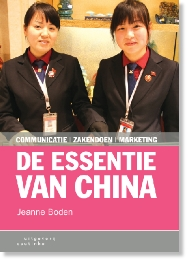 De Essentie van China, Communicatie – Zakendoen – Marketing door Jeanne Boden